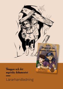 Skuggan och det mystiska dokumentet - Lärarhandledning