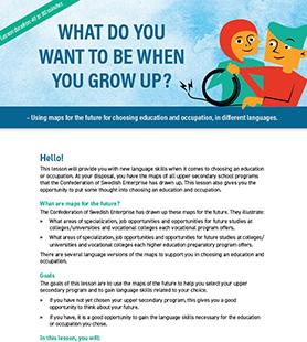 Vad ska du bli när du blir stor? Engelska
