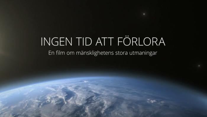 Lärarhandledning och uppgifter till miljödokumentären Ingen tid att förlora