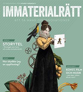 Immaterialrätt - att ta hand om innovationer